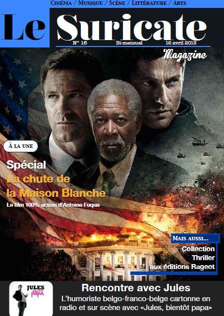 Le Suricate Magazine - Seizième numéro du 16 Avril 2013